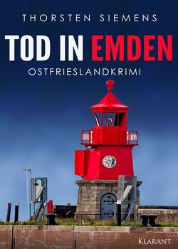 Tod in Emden. Ostfrieslandkrimi von Siemens,  Thorsten