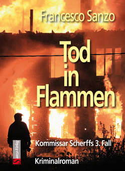 Tod in Flammen von Sanzo,  Francesco
