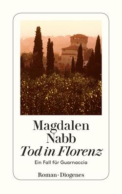 Tod in Florenz von Elwenspoek,  Monika, Nabb,  Magdalen