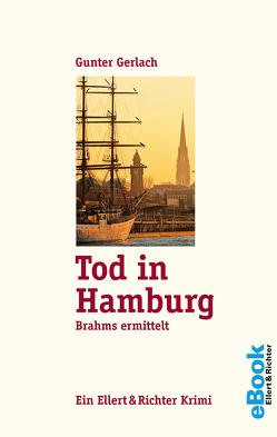 Tod in Hamburg von Gerlach,  Gunter