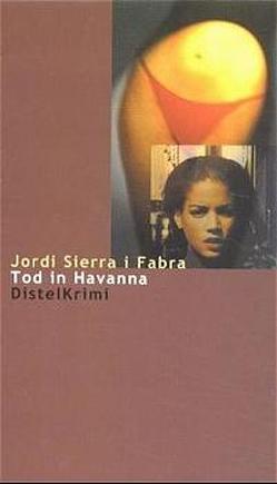 Tod in Havanna von Rosenberger,  Horst, Sierra i Fabra,  Jordi