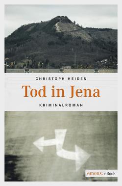 Tod in Jena von Heiden,  Christoph