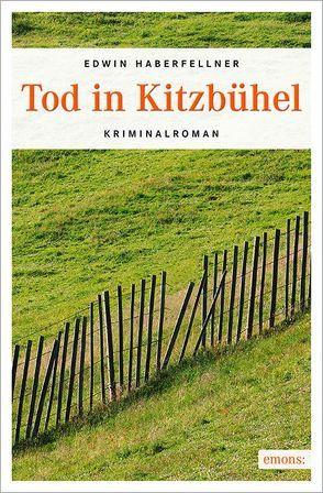 Tod in Kitzbühel von Haberfellner,  Edwin