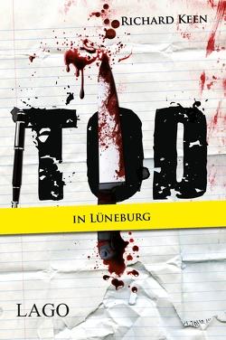 Tod in Lüneburg von Keen,  Richard