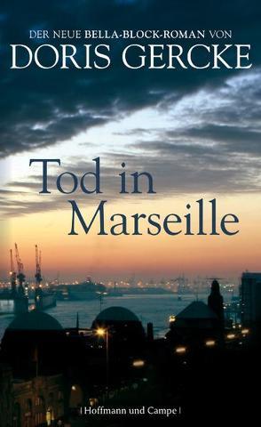 Tod in Marseille von Gercke,  Doris