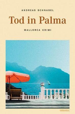 Tod in Palma von Schnabel,  Andreas