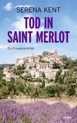 Tod in Saint Merlot von Budinger,  Linda, Kent,  Serena, Lohmann,  Alexander