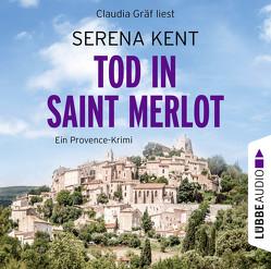 Tod in Saint Merlot von Budinger,  Linda, Gräf,  Claudia, Kent,  Serena, Lohmann,  Alexander