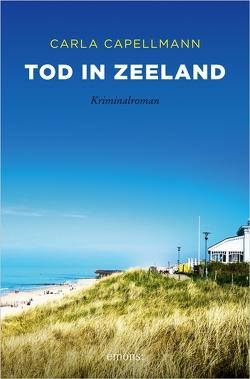 Tod in Zeeland von Capellmann,  Carla