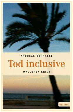 Tod inclusive von Schnabel,  Andreas