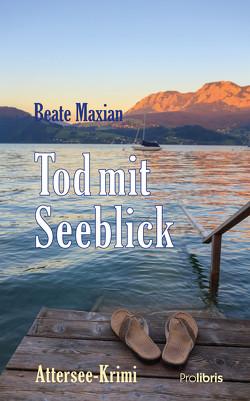 Tod mit Seeblick von Maxian,  Beate