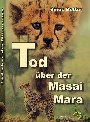 Tod über der Masai Mara von Better,  Sinus