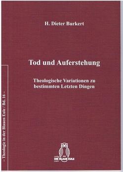 Tod und Auferstehung von Burkert,  H. Dieter