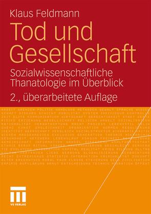 Tod und Gesellschaft von Feldmann,  Klaus