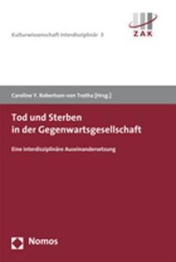 Tod und Sterben in der Gegenwartsgesellschaft von Robertson-von Trotha,  Caroline Y