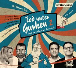Tod unter Gurken 2 von Frier,  Annette, Koppelmann,  Leonhard, Malmsheimer,  Jochen, Pastewka,  Bastian, Sting,  Kai Magnus