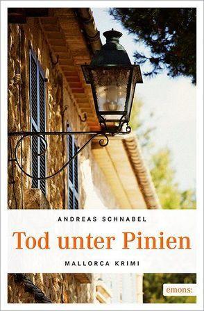 Tod unter Pinien von Schnabel,  Andreas