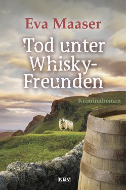 Tod unter Whiskyfreunden von Maaser,  Eva