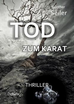 Tod zum Karat von Seiler,  Günther