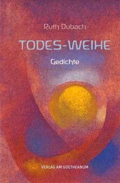 Todes-Weihe von Dubach,  Ruth