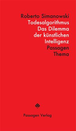 Todesalgorithmus von Engelmann,  Peter, Simanowski,  Roberto