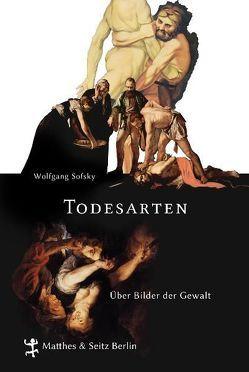 Todesarten von Sofsky,  Wolfgang
