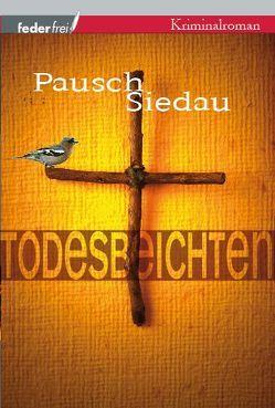 Todesbeichten von Pausch,  Markus, Siedau,  Bernhard