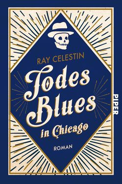 Todesblues in Chicago von Celestin,  Ray, Willems,  Elvira