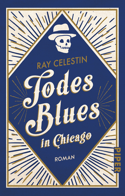Todesblues in Chicago von Celestin,  Ray, Willems,  Elvira