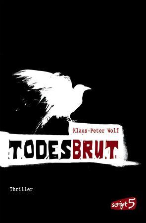 Todesbrut von Wolf,  Klaus-Peter