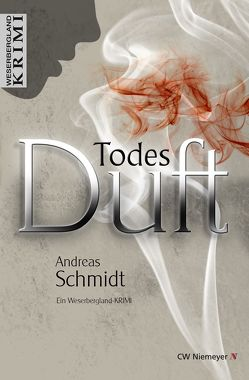 TodesDuft von Schmidt,  Andreas
