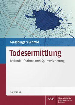 Todesermittlung von Grassberger,  Martin, Schmid,  Harald