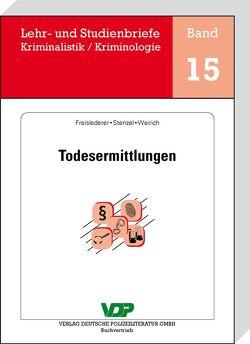 Todesermittlungen von Clages,  Horst, Freislederer,  Andreas, Neidhardt,  Klaus, Stenzel,  Georg, Weirich,  Michael
