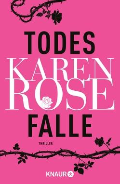 Todesfalle von Brandl,  Andrea, Rose,  Karen