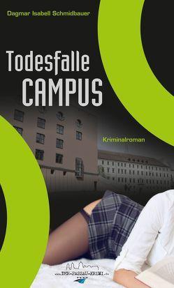 Todesfalle Campus von Schmidbauer,  Dagmar Isabell