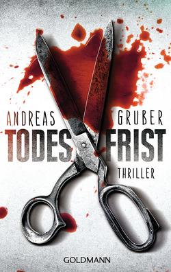 Todesfrist von Gruber,  Andreas
