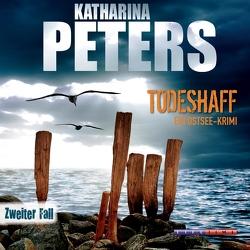 Todeshaff von Liebing,  Katja, Peters,  Katharina