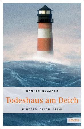Todeshaus am Deich von Nygaard,  Hannes