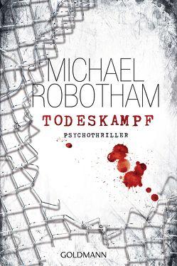 Todeskampf von Lutze,  Kristian, Robotham,  Michael