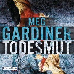 Todesmut von Gardiner,  Meg, Mader,  Friedrich, Thalbach,  Anna