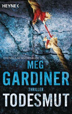 Todesmut von Gardiner,  Meg, Mader,  Friedrich