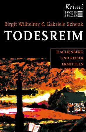 Todesreim von Schenk,  Gabriele, Wilhelmy,  Birgit