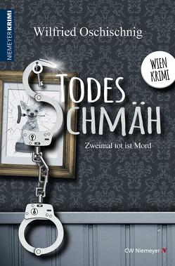 TodesSchmäh von Oschischnig,  Wilfried