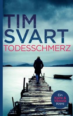 Todesschmerz von Svart,  Tim