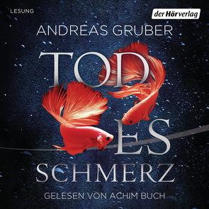 Todesschmerz von Buch,  Achim, Gruber,  Andreas