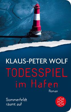 Todesspiel im Hafen von Wolf,  Klaus-Peter