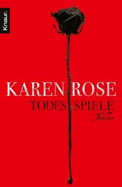 Todesspiele von Rose,  Karen, Winter,  Kerstin