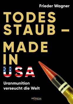 Todesstaub – Made in USA von Wagner,  Frieder