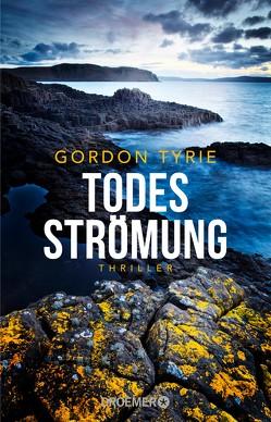 Todesströmung von Tyrie,  Gordon