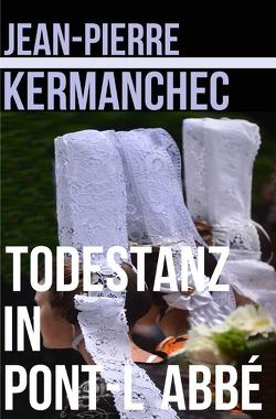 Todestanz in Pont l´Abbé von Kermanchec,  Jean-Pierre